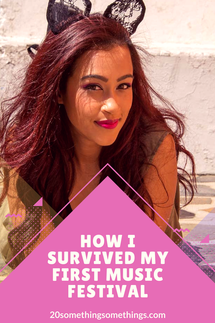 How I Survived my first music festival